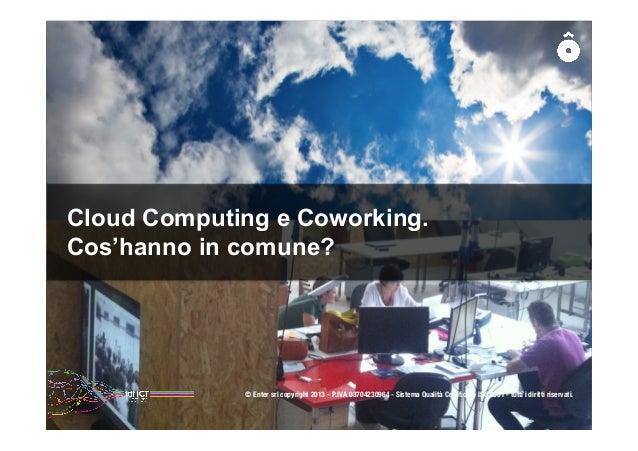 festival ICT 2013: Cloud computing e coworking: due tendenze che si intersecano. Il caso Login.