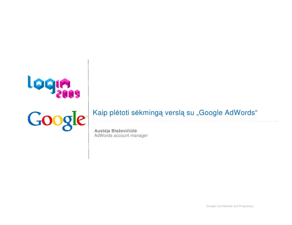 "Kaip pl toti s kmingą verslą su ""Google AdWords""  Aust ja Blaževičiūt AdWords account manager                             ..."