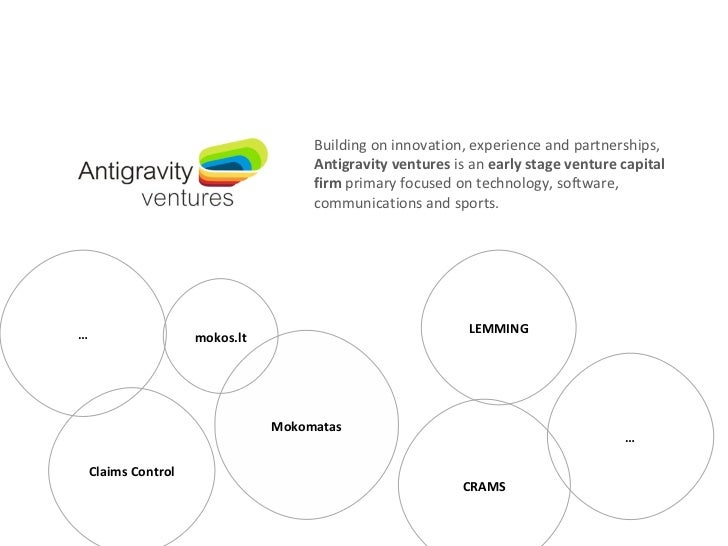 Building on innovation, experience and partnerships,  Antigravity ventures  is an  early stage venture capital firm  prima...