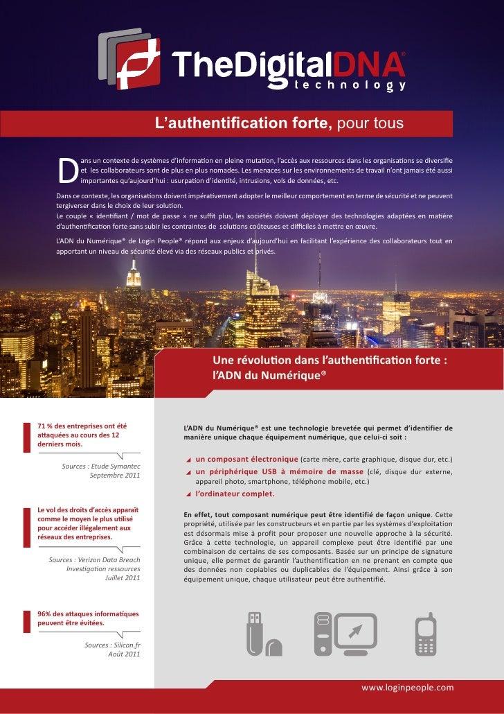 L'authentification forte, pour tous      D              ans un contexte de systèmes d'information en pleine mutation, l'ac...