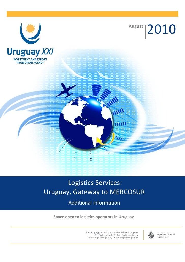 August                                                    2010       Logistics Services:Uruguay, Gateway to MERCOSUR      ...