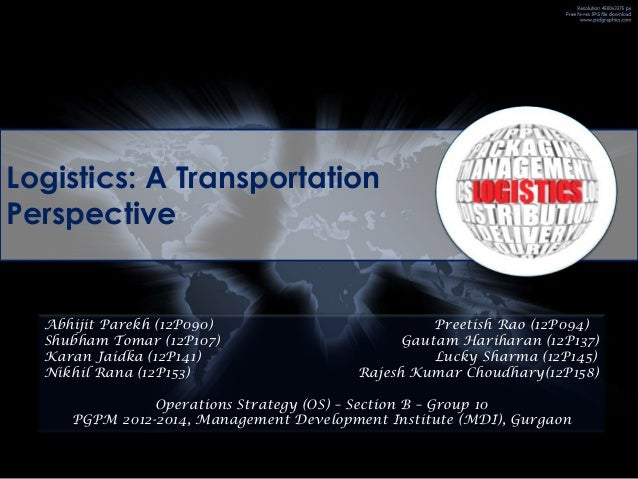 Logistics in India: A Transportation Perspective