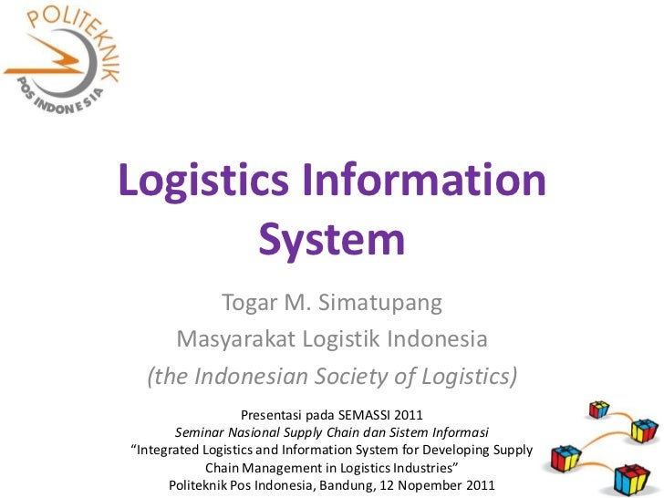 logistics information systems Read this essay on logistics information system come browse our large digital warehouse of free sample essays get the knowledge you need in order to pass your.