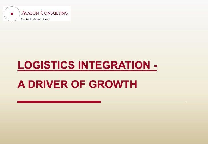 Logistics Integration   A Driver For Growth