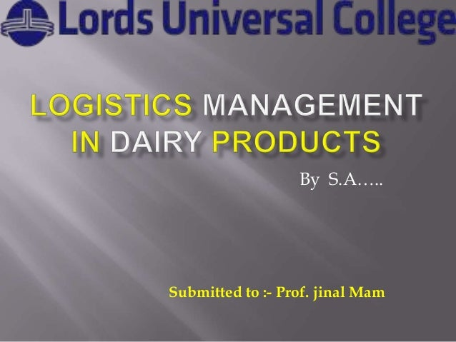 Logistics management in dairy products