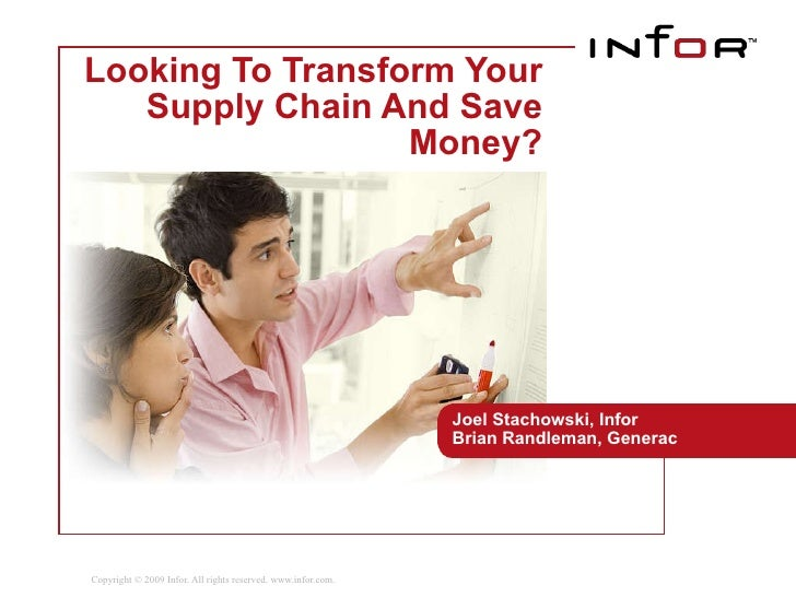 Looking To Transform Your Supply Chain And Save Money? Joel Stachowski, Infor Brian Randleman, Generac