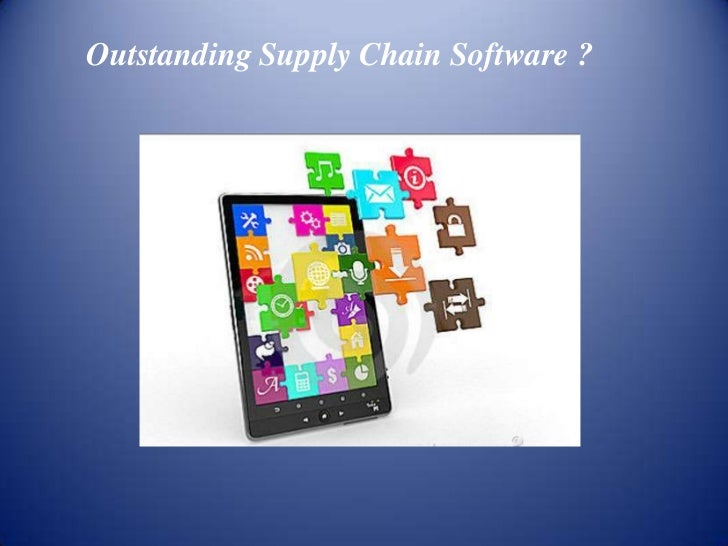 Outstanding Supply Chain Software ?