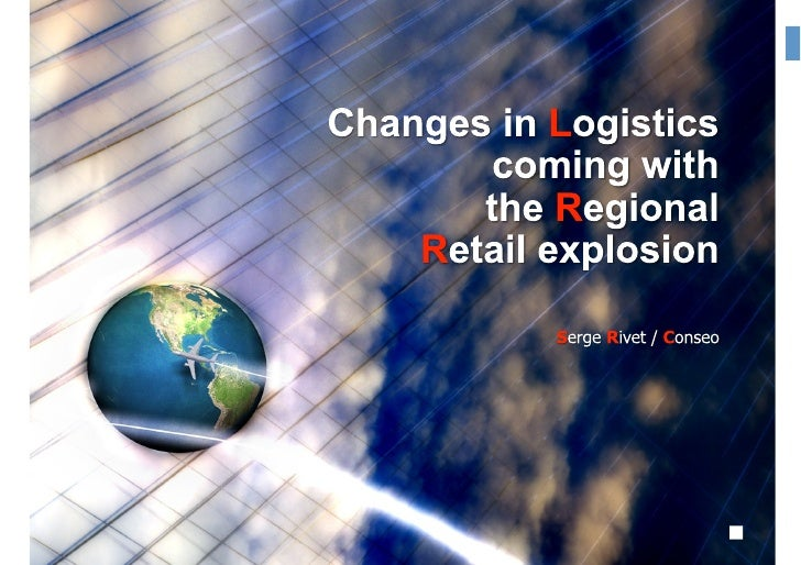 Logistics, retail and regions