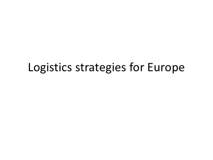 Logistics strategies for Europe<br />