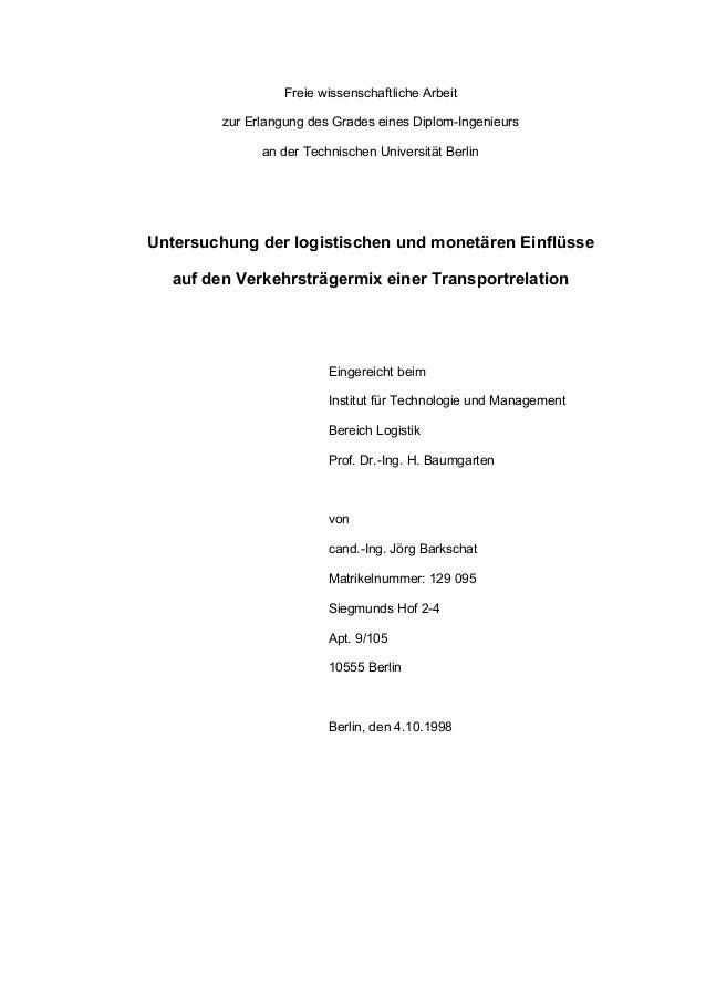 Freie wissenschaftliche Arbeit zur Erlangung des Grades eines Diplom-Ingenieurs an der Technischen Universität Berlin Unte...