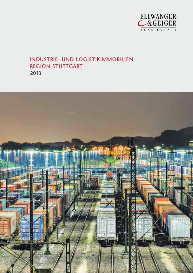 INDUSTRIE- UND LOGISTIKIMMOBILIEN REGION STUTTGART; Stand 2013
