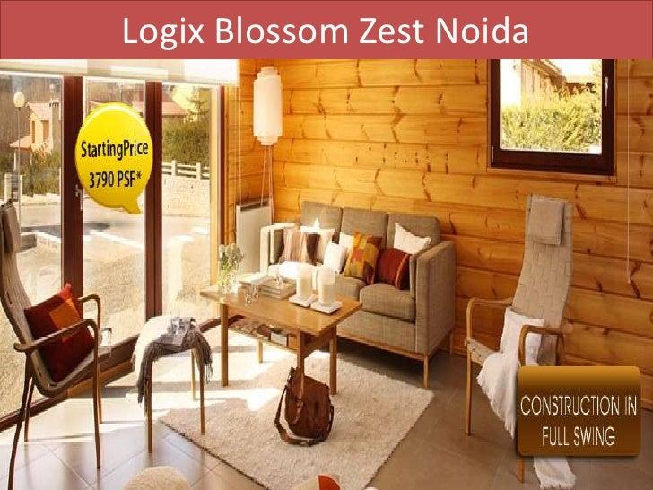 Logix blossom zest noida