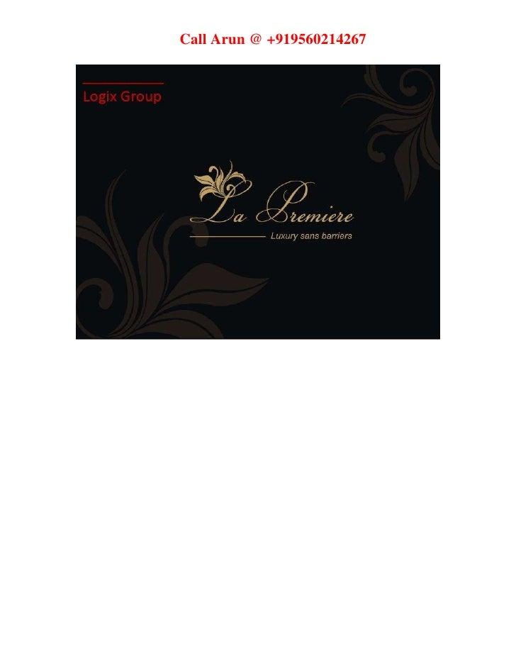 Logix La Premiere Sector 124 Noida | +919560214267