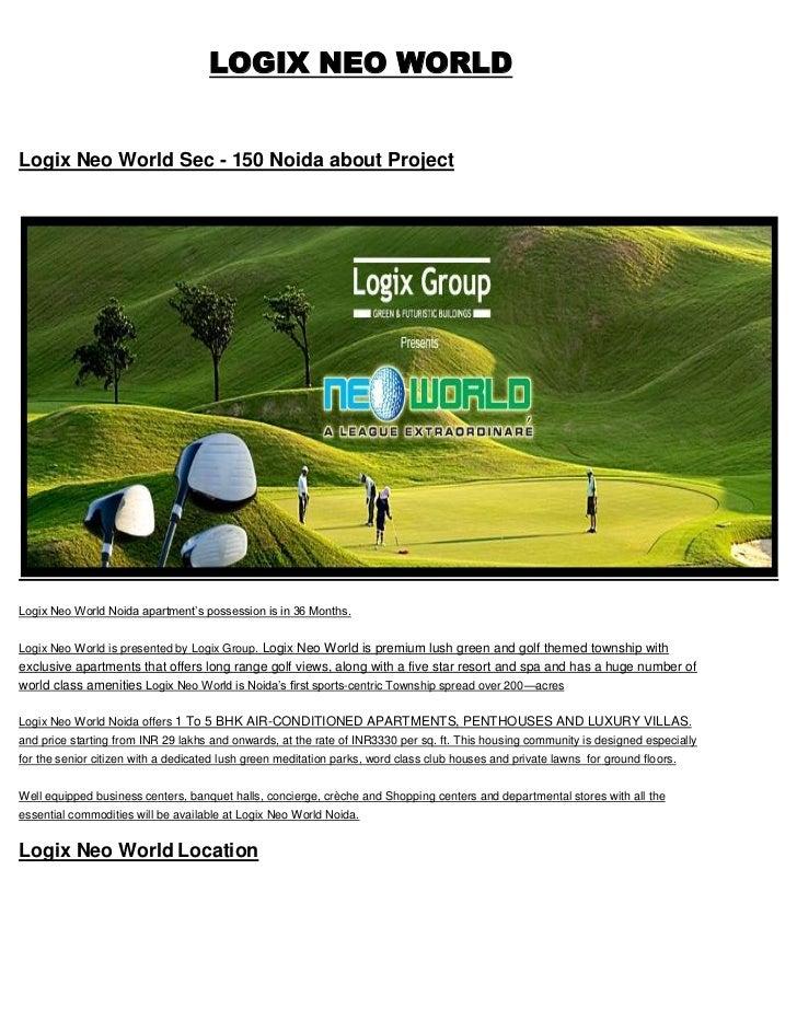 LOGIX NEO WORLD @9213098616 LOGIX NEO WORLD