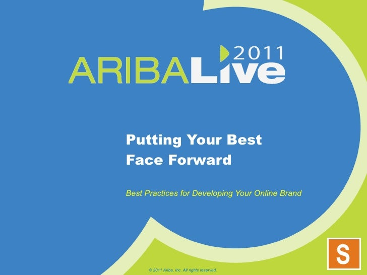 Putting Your Best Face Forward: Best Practices for Developing Your Online Brand