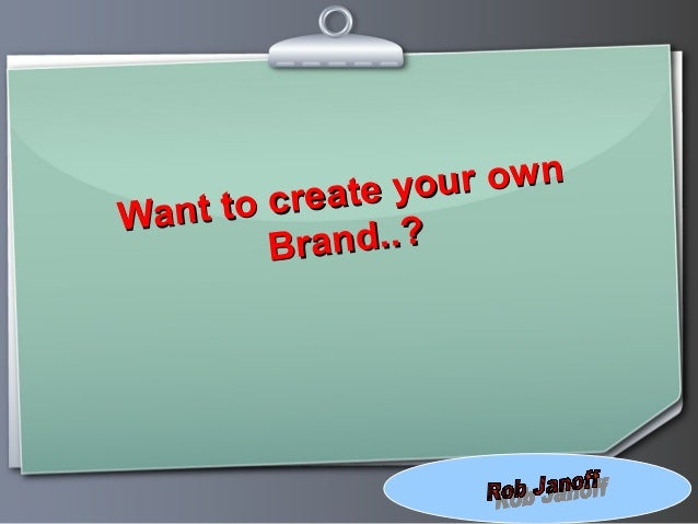 Ihr Logo Want to create your own Want to create your own Brand..?Brand..?