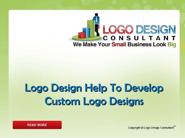 Logo Design Help To Develop Custom Logo Designs
