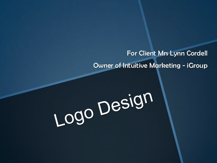 For Client Mrs Lynn CordellOwner of Intuitive Marketing - iGroup