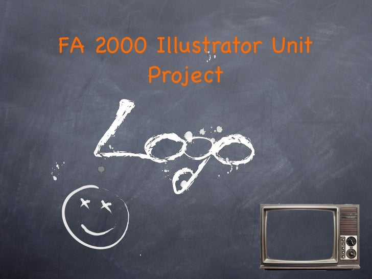 FA 2000 Illustrator Unit       Project