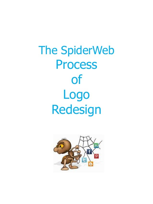 The SpiderWeb Connections Process of Logo Redesign.