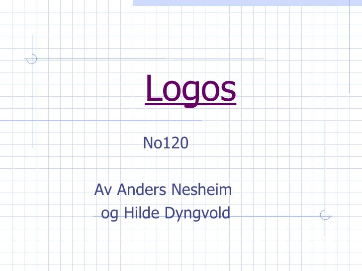 Logos No120 Av Anders Nesheim  og Hilde Dyngvold
