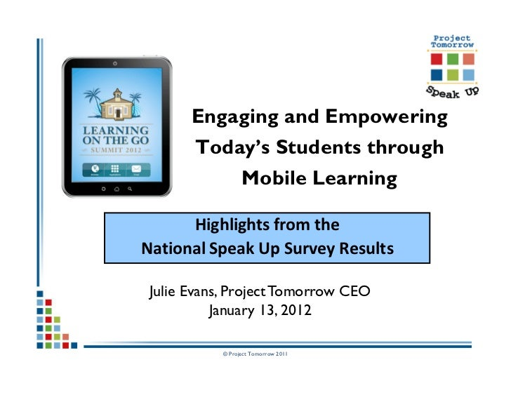Engaging and Empowering       Today's Students through                 Mobile Learning      Highlights from theNational Sp...