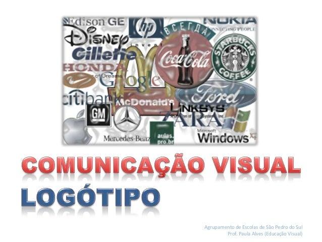 Agrupamento de Escolas de São Pedro do Sul Prof. Paula Alves (Educação Visual)