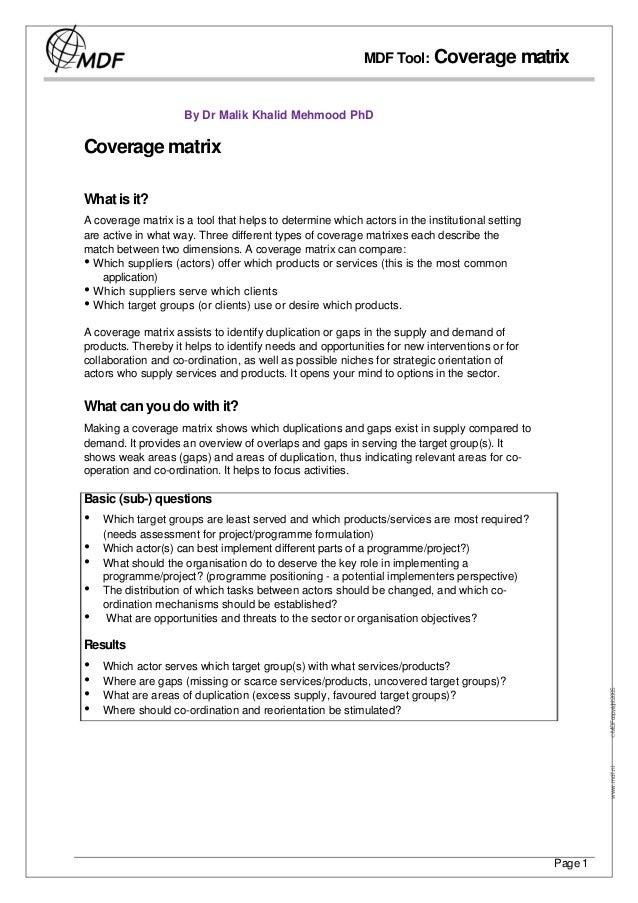 MDF Tool: Coverage matrix                     By Dr Malik Khalid Mehmood PhDCoverage matrixWhat is it?A coverage matrix is...