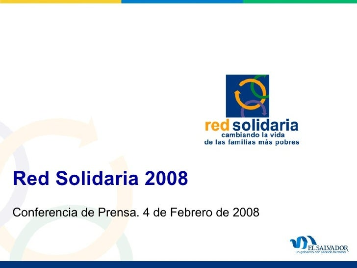 Red Solidaria 2008  Conferencia de Prensa. 4 de Febrero de 2008