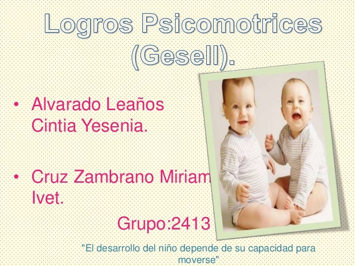 Logros psicomotrices (gesel)[1]