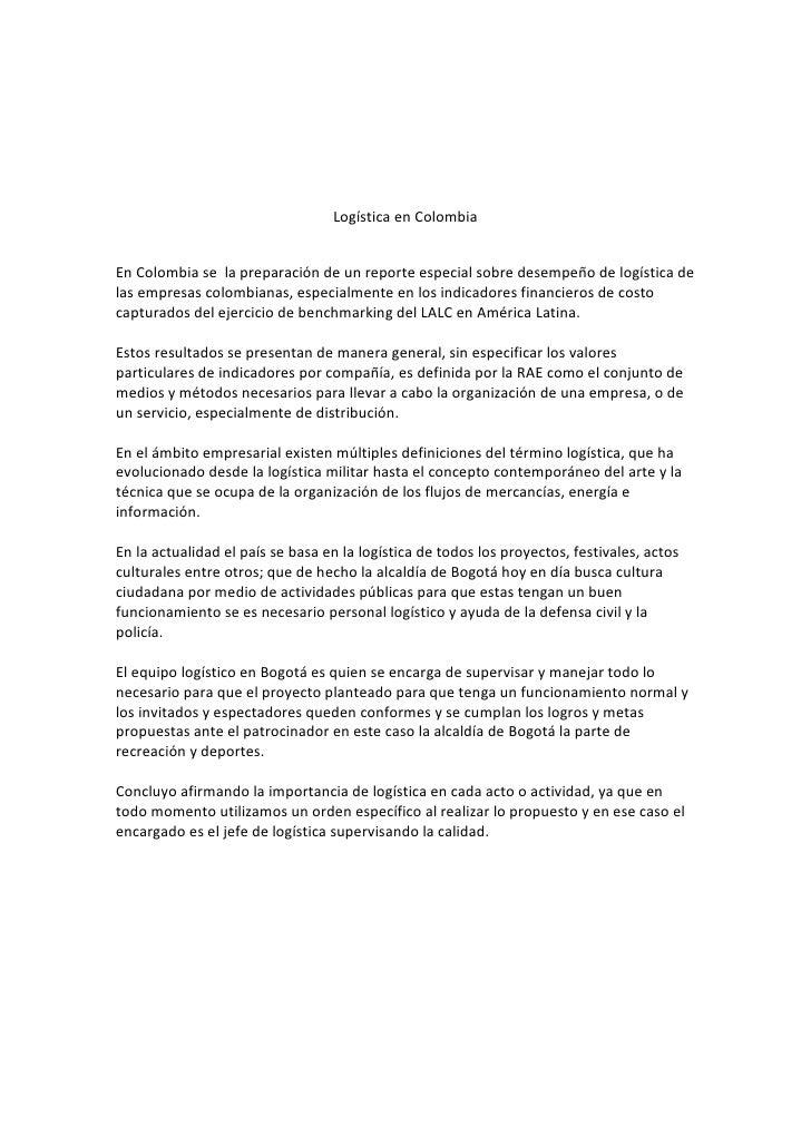 Logística en Colombia<br />En Colombia se  la preparación de un reporte especial sobre desempeño de logística de las empre...