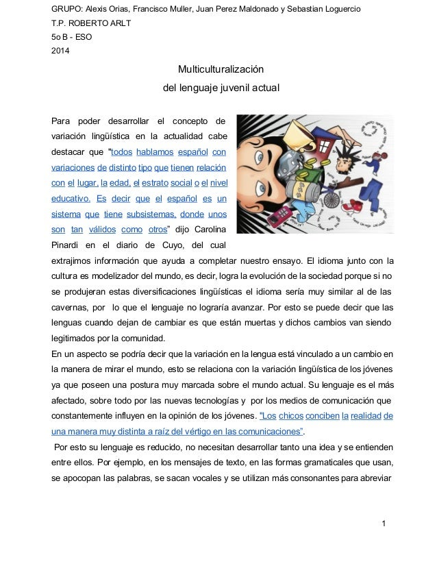 GRUPO: Alexis Orias, Francisco Muller, Juan Perez Maldonado y Sebastian Loguercio  T.P. ROBERTO ARLT  5o B ESO  2014  Mul...