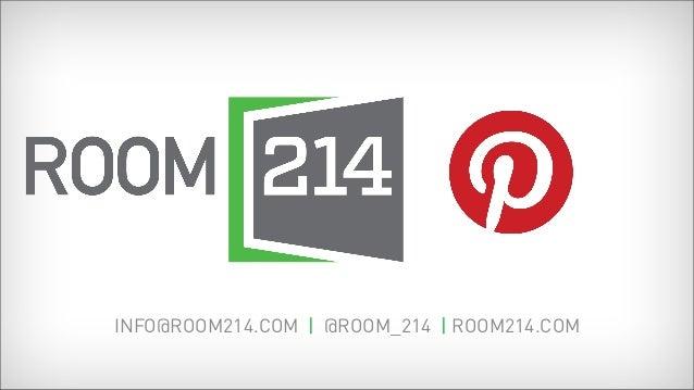 INFO@ROOM214.COM | @ROOM_214 | ROOM214.COM
