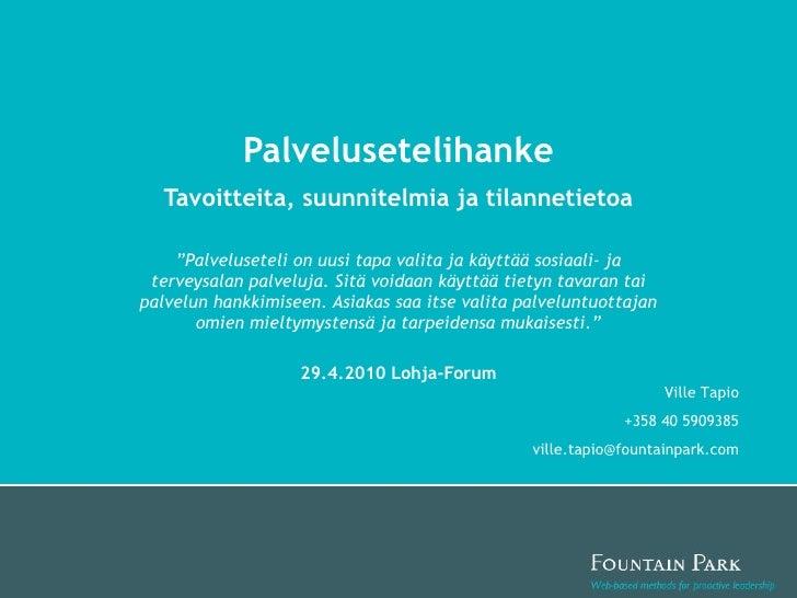 Lohja Forum: Palvelusetelihanke