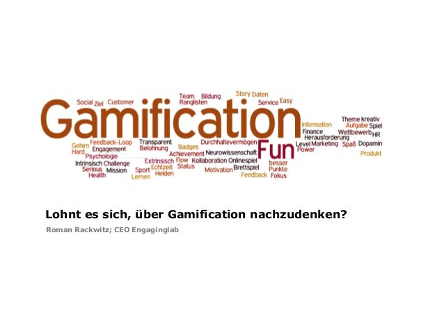 Lohnt es sich, über Gamification nachzudenken?Roman Rackwitz; CEO Engaginglab