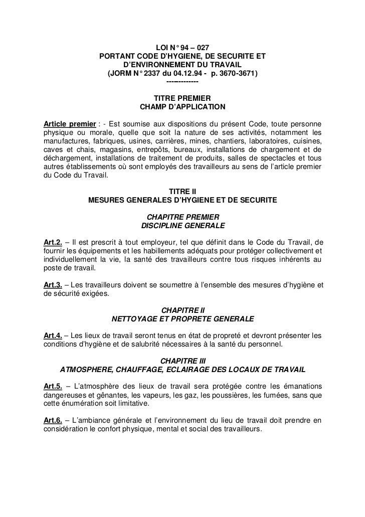 LOI N° 94 – 027                 PORTANT CODE D'HYGIENE, DE SECURITE ET                       D'ENVIRONNEMENT DU TRAVAIL   ...