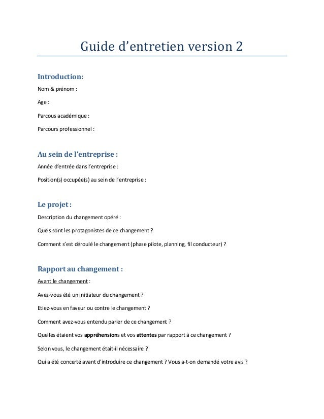 Guide d'entretien version 2 Introduction: Nom & prénom : Age : Parcous académique : Parcours professionnel : Au sein de l'...