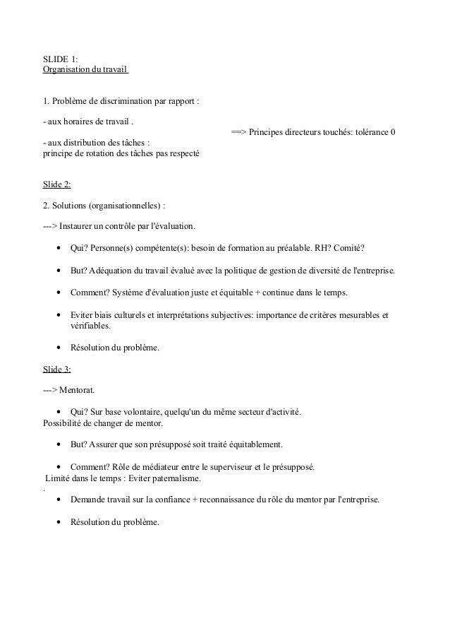 SLIDE 1: Organisation du travail 1. Problème de discrimination par rapport : - aux horaires de travail . ==> Principes dir...