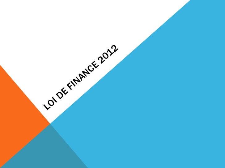 Loi de finance 2012