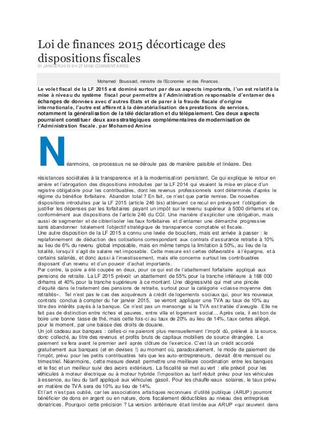 Loi de finances 2015 décorticage des dispositions fiscales21 JANVIER 2015 9 H 27 MIN0 COMMENTAIRES Mohamed Boussaid, minis...