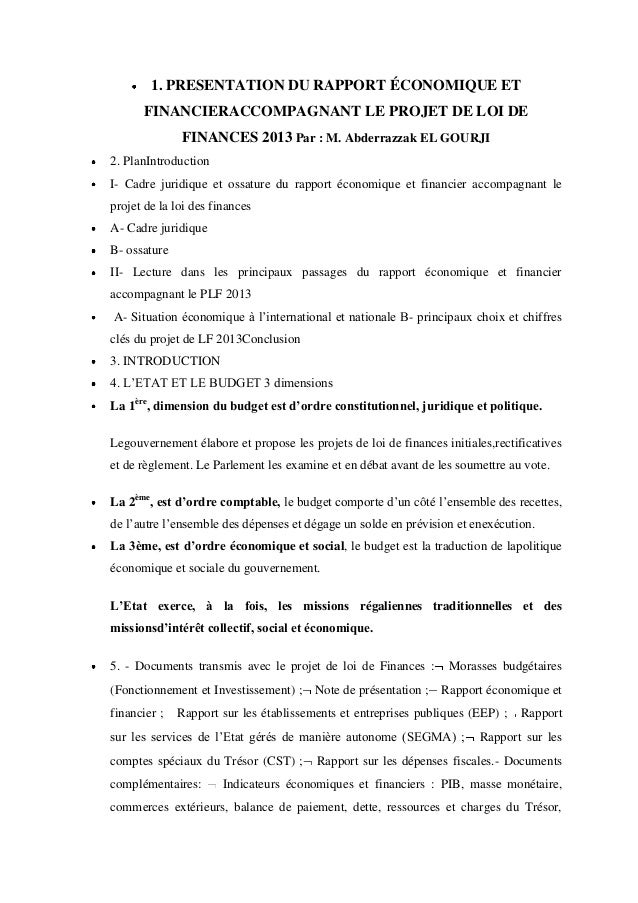 1. PRESENTATION DU RAPPORT ÉCONOMIQUE ET FINANCIERACCOMPAGNANT LE PROJET DE LOI DE FINANCES 2013 Par : M. Abderrazzak EL G...