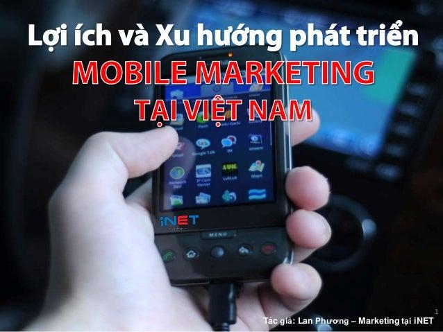 1Tác giả: Lan Phương – Marketing tại iNET