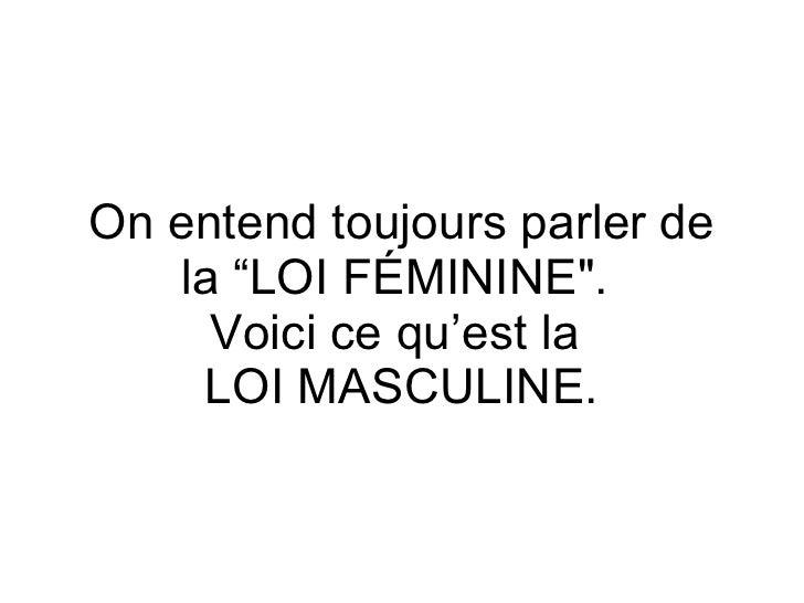 Loi Masculine