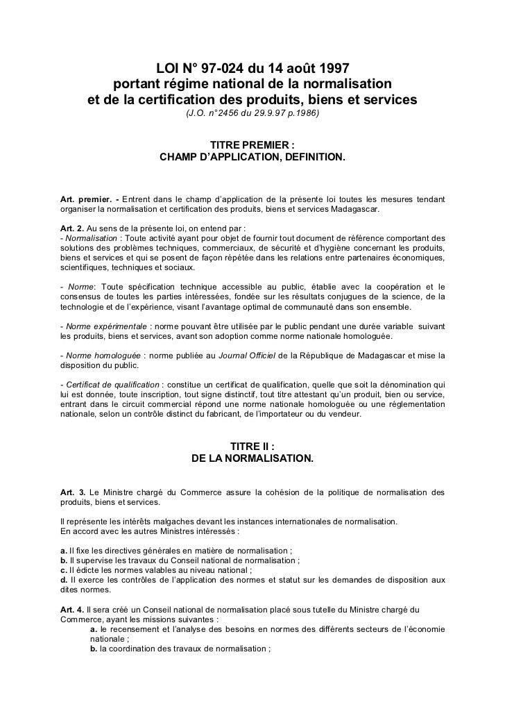 Loi N° 97-024 du 14 août 1997  portant régime national de la normalisation et de la certification des produits, biens et services