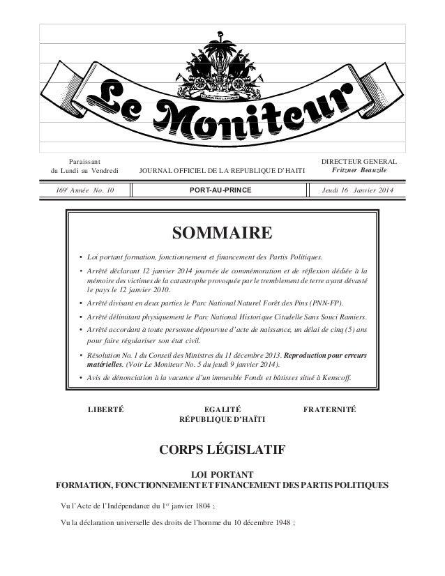 Paraissant du Lundi au Vendredi  JOURNAL OFFICIEL DE LA REPUBLIQUE D'HAITI  DIRECTEUR GENERAL Fritzner Beauzile  169è Anné...