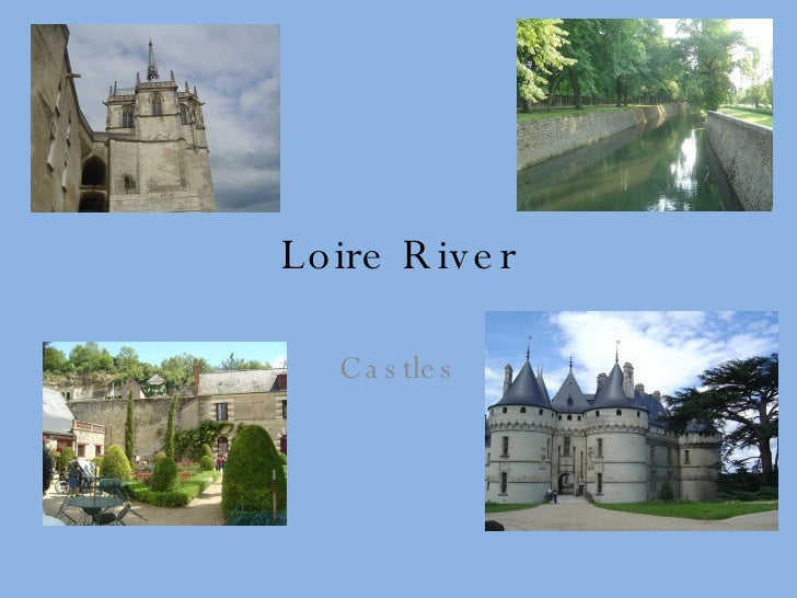 Loire River Castles