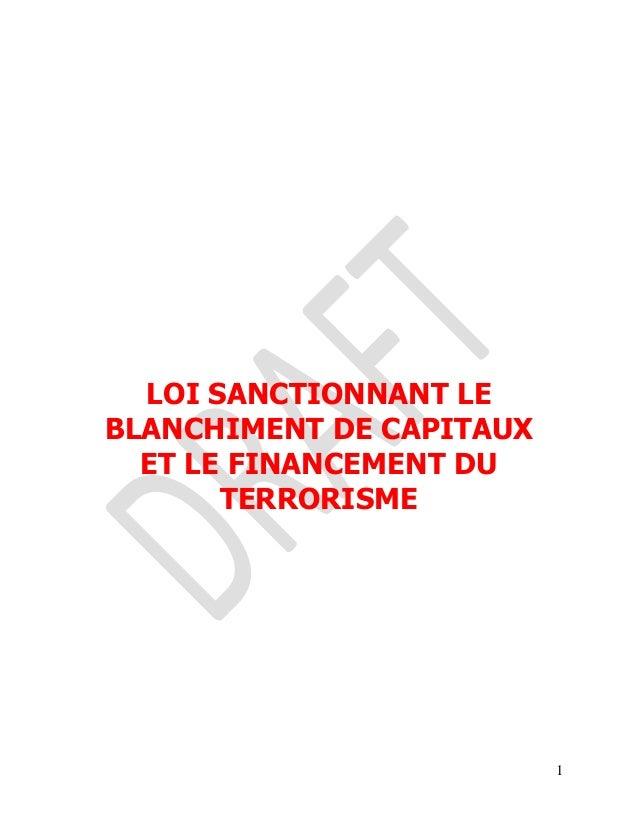 LOI SANCTIONNANT LEBLANCHIMENT DE CAPITAUX  ET LE FINANCEMENT DU       TERRORISME                          1