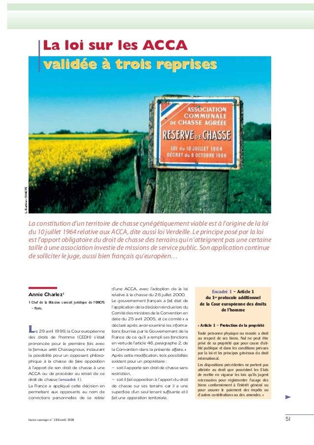 L. Barbier/ONCFS  La loi sur les ACCA validée à trois reprises  La constitution d'un territoire de chasse cynégétiquement ...