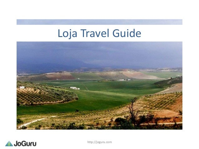 Loja Travel Guide      http://joguru.com