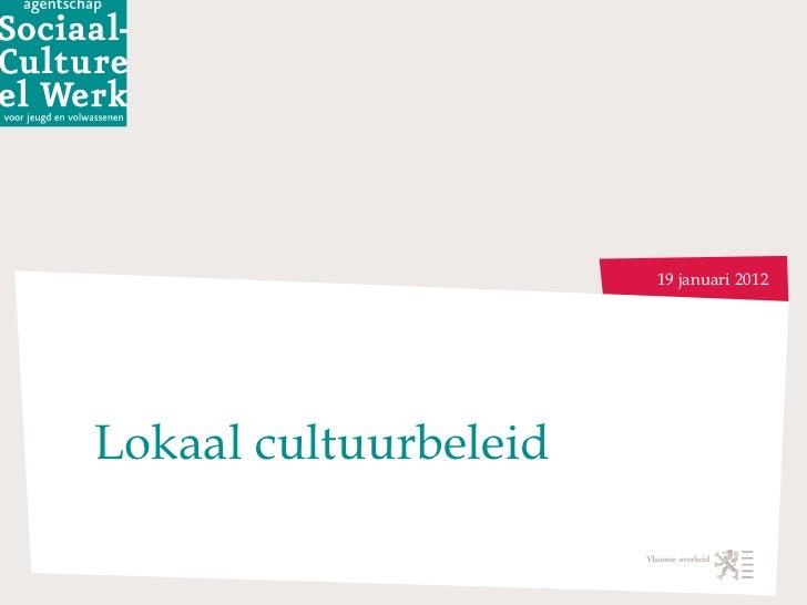 Lokaal cultuurbeleid 19 januari 2012